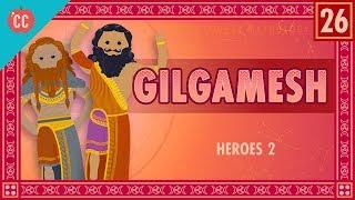 The Epic of Gilgamesh: Crash Course World Mythology #26
