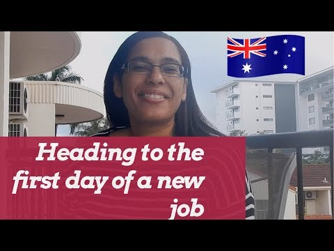 First day of work jitters | new job in Australia