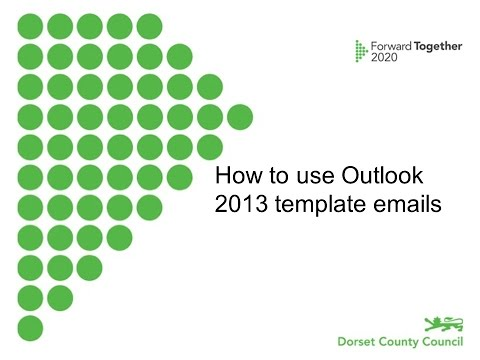 How to use an Outlook 2013 template email