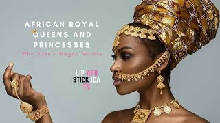 African Royal Queens And Princesses Who Aren