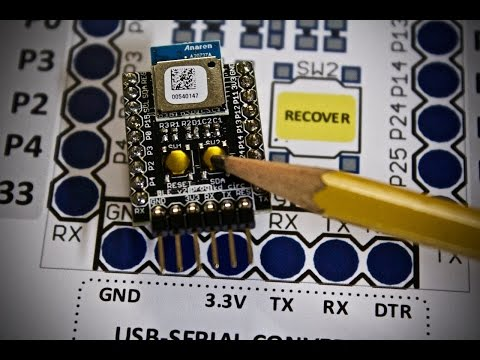 Recovering the BLE Board's Bootloader & Production Test Walkthrough