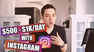 How To Make Money On Instagram ($500 - $1K PER DAY 2018)