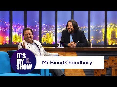 Binod Chaudhary | It's my show with Suraj Singh Thakuri | 31 March 2018