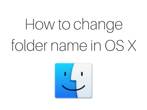 How to change folder name in OS X (Mac)
