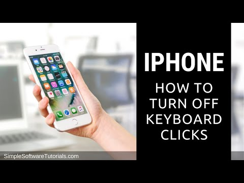 Tutorial: How to Turn Off Keyboard Clicks on iPhone