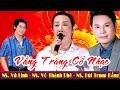 NSƯT Vũ Linh - Võ Thành Phê - Bùi Trung Đẳng | Những Giọng ca hay nhất trong  giới cải lương