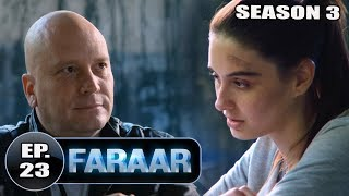Faraar (2018) Episode 23 Full Hindi Dubbed | Hollywood To Hindi Dubbed Full