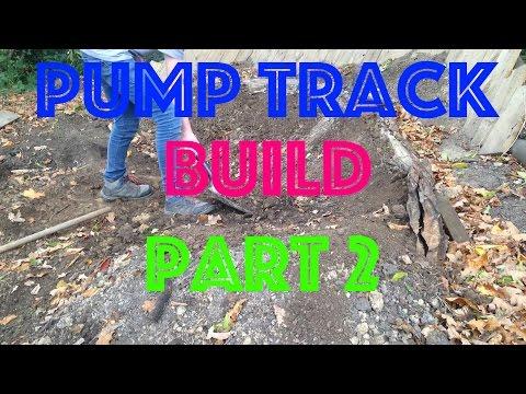 Pump Track Build pt 2