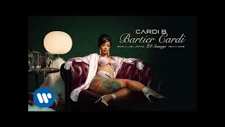 Cardi B - Bartier Cardi (feat. 21 Savage) [Official Audio]