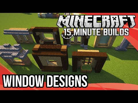 Minecraft 15-Minute Builds: Window Designs