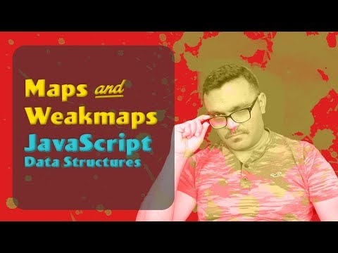 JavaScript Maps & WeakMaps