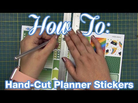 How To: Hand-Cut Planner Stickers!