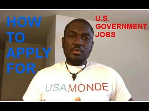 HOW TO APPLY FOR U.S GOVERNMENT JOBS