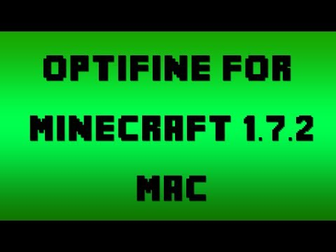How to Install OptiFine for Minecraft 1.7.2 (Mac OSX 10.7.3+)