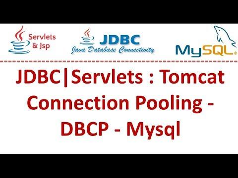 JDBC|Servlets : Tomcat Connection Pooling - DBCP - Mysql