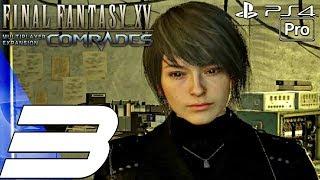 Final Fantasy Xv - Comrades Multiplayer Gameplay Walkthrough Part 3 - Chadarnook Boss (ps4 Pro)