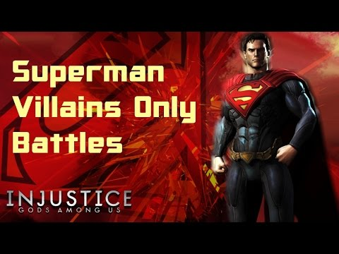 Injustice Gods Among Us:Superman Villains Only Battles