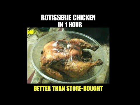 MAKE ROTISSERIE IN 1 HOUR AT HOME!!! BETTER THAN STORE BOUGHT