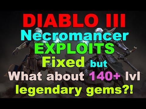 Necromancer EXPLOITS FIXED, but what about 140+ lvl Legendary Gems? (Diablo 3)