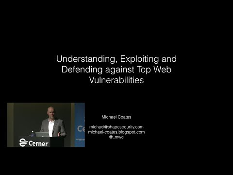 Application Security - Understanding, Exploiting and Defending against Top Web Vulnerabilities
