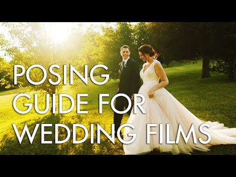 A wedding filmmaker's guide to posing the couple