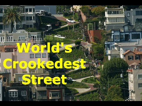 The World's Crookedest Street: Lombard Street (San Francisco)