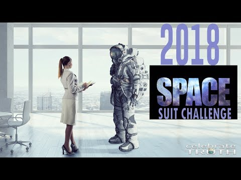 Space Suit Challenge 2018 - Calling on NASA, Astronauts & Scientists