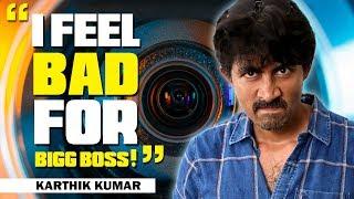 I feel bad for Bigg Boss | In Conversation with Karthik Kumar | Open Pannaa