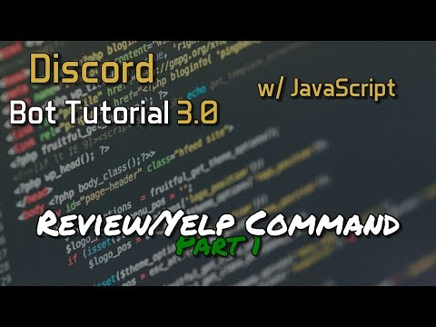 Discord Bot Tutorial 3.0 - Review/Yelp Command Part 1/2 [12]