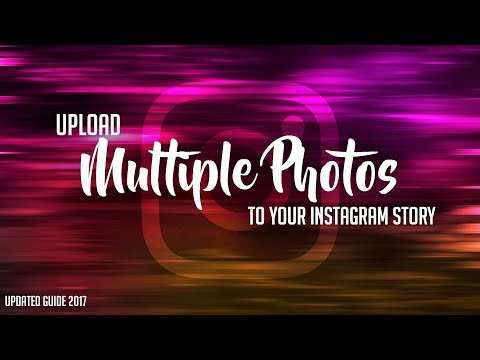 How To Upload Multiple Photos To Your Instagram Story   Updated Guide 2017