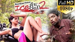 Ice Cream 2 Telugu Full Movie    RGV Movies