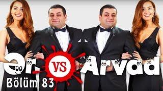 Ər və Arvad (83-cü bölüm)