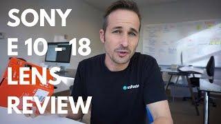 Sony E 10-18 F4 OSS Video Review vs. Sony 16-50 Kit Lens on a6000