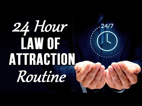 Law of Attraction 24 Hour ROUTINE for ENHANCED Manifestation (Living a Law of Attraction LIFESTYLE!)