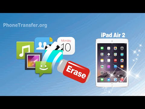 How to Erase & Clear All Data from Your iPad Air 2 Permanently, Format iPad Air 2 As New