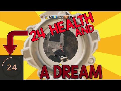 24 HEALTH & A DREAM - Rainbow Six Siege