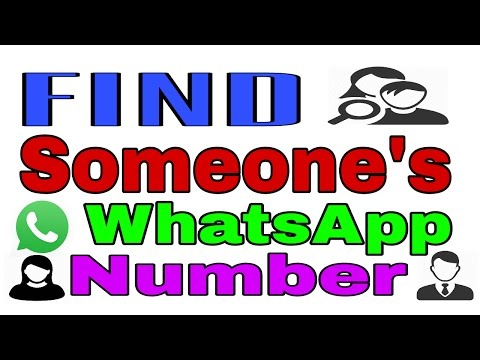 How To Find Someone's WhatsApp Numbers Easily