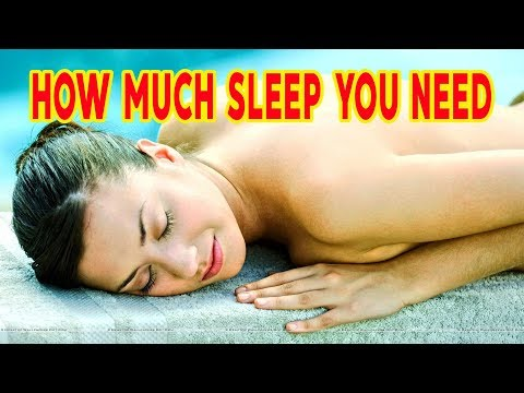 HOW MUCH SLEEP YOU NEED DAILY ACCORDING TO YOUR AGE!! SOUND SLEEP FOR GOOD HEATH!!