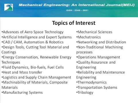 Mechanical Engineering: An International Journal ( MEIJ)