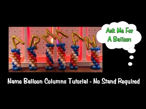 Name Balloon Columns Tutorial