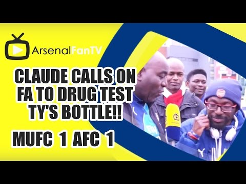 Claude calls on FA to drug test TY's Bottle!! | Man Utd 1 Arsenal 1