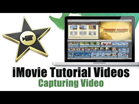 How to Capture Video in iMovie 11 - iMovie 11 Tutorial Videos