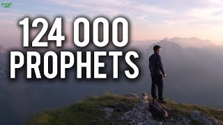 124,000 PROPHETS! (Powerful)
