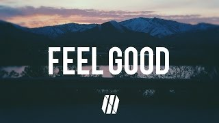 Download Gryffin, Illenium - Feel Good ft. Daya (Lyrics)