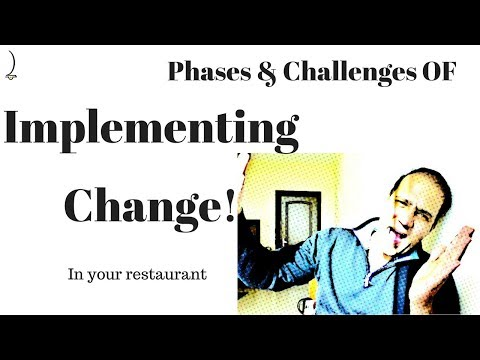 Restaurant Manager Series: Phases and Challenges of implementing change