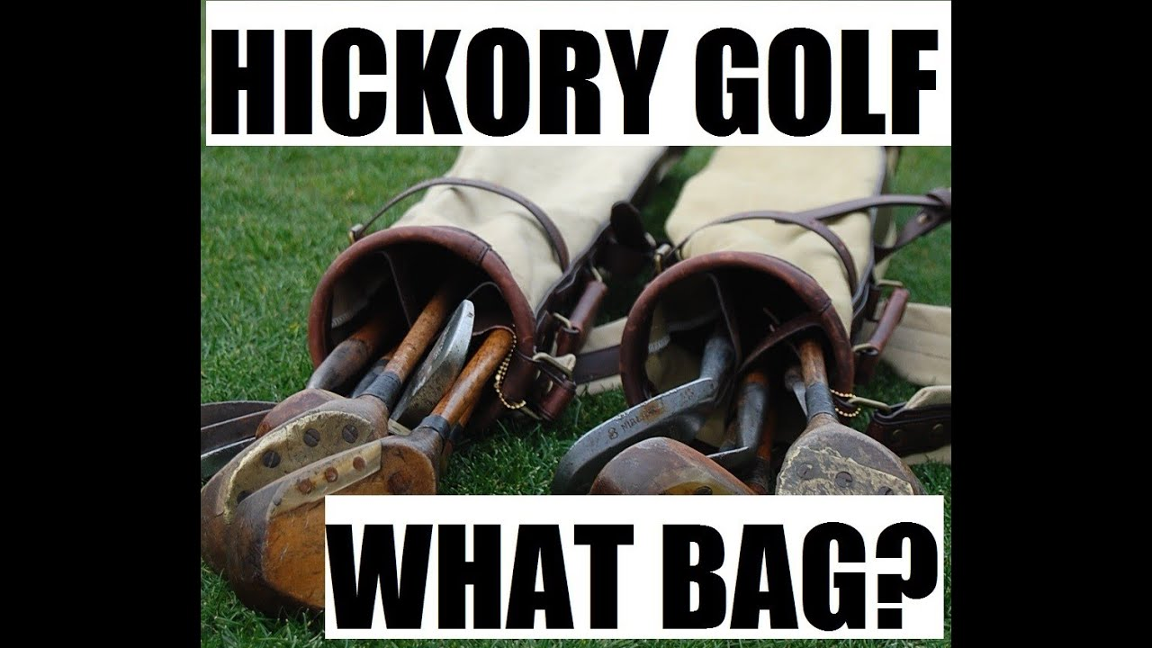 Hickory Golf Bags - What to consider...