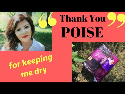 Thank You, POISE, for keeping me dry
