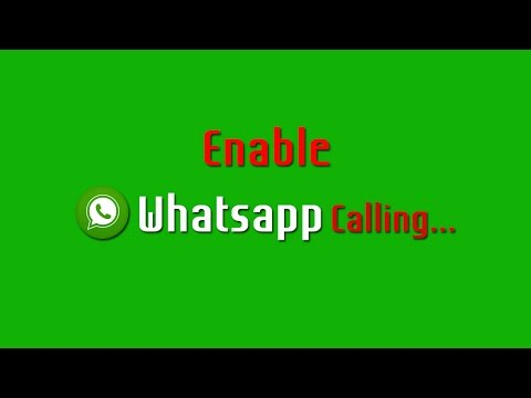 How to Enable Whatsapp Calling Feature without Root
