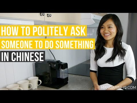 Asking Someone to Do Something POLITELY in Chinese I with Pinyin & English subtitles