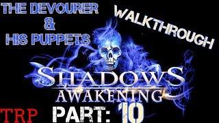 Shadows: Awakening - Part 10 - Desert Cave - Tholean Tablet - Walkthrough Gameplay Pc Ps4 Xbox One